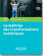 10 questions sur la maîtrise des transformations numériques