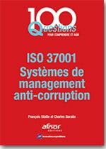 100 questions sur l'ISO 37001 - Système de management anti-corruption