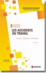 Les accidents du travail : gestion - tarification - contencieux