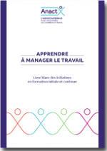 Apprendre à manager le travail – Livre Blanc