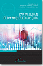 Capital humain et dynamiques économiques - Sous la direction de Mohammed Benlahcen Tlemçani, Zineddine Khelfaoui et Sofiane Tah