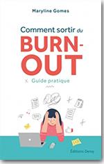 Comment sortir du burn out ?