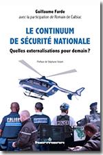 Le continuum de sécurité nationale - Guillaume Farde, Romain de Calbiac