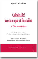 Criminalité économique et financière à l'ère numérique