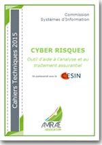 Cyber risques - Outil d'aide à l'analyse et au traitement assurantiel  - AMRAE