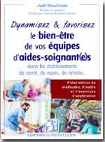 Dynamisez & favorisez le bien-être de vos équipes d'aides-soignant(e)s