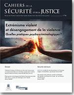 Extrémisme violent et désengagement de la violence : quelles pratiques psycho-criminologiques ?