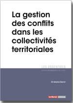 La gestion des conflits dans les collectivités territoriales