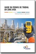 Guide du permis de travail en zone Atex -