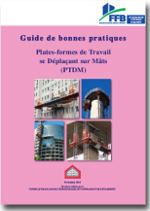 Guide de bonnes pratiques - Plates-formes de Travail se Déplaçant sur Mâts (PTDM) -