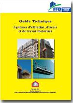 Guide Technique - Systèmes d'élévation, d'accès et de travail motorisés