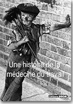 Une histoire de la médecine du travail