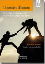 L'humain d'abord : Pour des professionnels bien traités et bientraitants