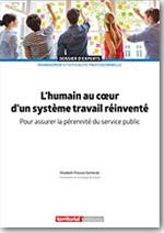 L'humain au cœur d'un système travail réinventé – pour assurer la pérennité du service public - Elisabeth Provost Vanhecke