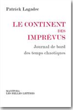 Le continent des imprévus - Patrick Lagadec
