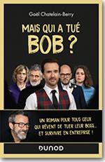 Mais qui a tué Bob ? - Gaël Chatelain-Berry