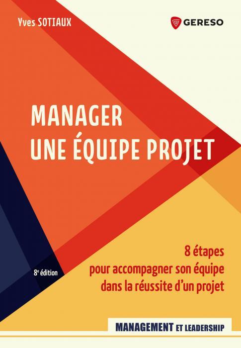 Manager une équipe projet