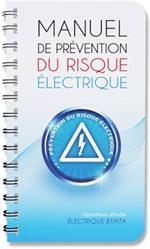 Manuel de prévention du risque électrique spécial opérations d'ordre électrique BT/HTA