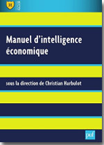 Manuel d'intelligence économique - Christian Harbulot