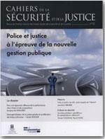 Police et justice à l'épreuve de la nouvelle gestion publique