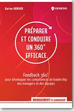 Préparer et conduire un 360° efficace - Karine Arnaud