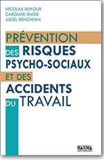 Prévention des risques psychosociaux et accidents du travail