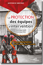 La protection des équipes d'intervention - Dominique Anelli - Dominique Rohr