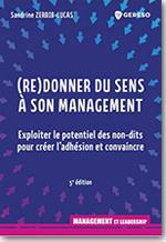 (Re)Donner du sens à son management - Sandrine Zerbib-Lucas