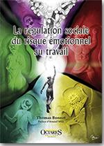 La régulation sociale du risque émotionnel au travail
