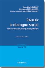 Réussir le dialogue social dans la fonction publique hospitalière