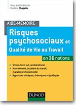 Livre Risques Psychosociaux Et Qualite De Vie Au Travail En 36 Notions