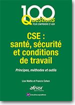 CSE : santé, sécurité et conditions de travail - Francis Cohen, Lise Mattio