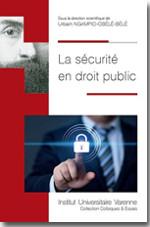 La sécurité en droit public  - Urbain Ngampio-Obele-Bele
