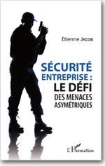 Sécurité d'entreprise : le défi des menaces asymétriques