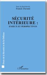Sécurité intérieure : Enjeux et perspectives