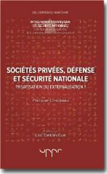 Sociétés privées, défense et sécurité nationale  - Philippe Chapleau