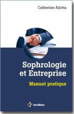 Sophrologie et Entreprise – Manuel Pratique