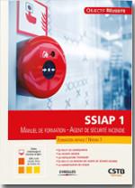 SSIAP 1 Manuel de formation - Agent de sécurité incendie
