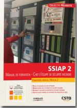 SSIAP 2 Manuel de formation - Chef d'équipe de sécurité incendie -