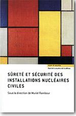 Sûreté et sécurité des installations nucléaires civiles - Muriel Rambour