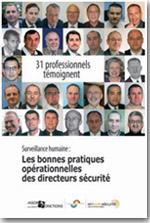Surveillance humaine : Les bonnes pratiques opérationnelles des directeurs sécurité
