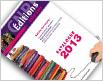 Catalogue Editions 2013 de l'expert en prévention et en maîtrise des risques.