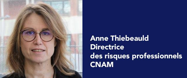 Anne Thiebauld est la nouvelle directrice des risques professionnels de la CNAM