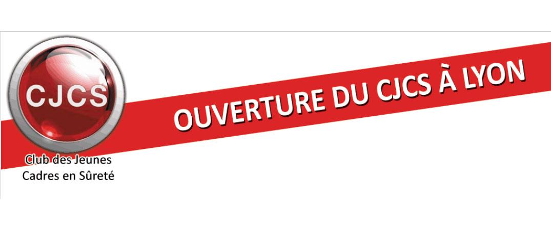 Le Club des Jeunes Cadres en Sûreté ouvre une antenne à Lyon