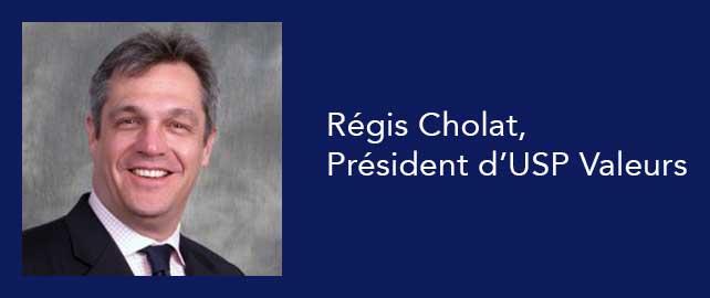 Régis Cholat est le nouveau président d'USP Valeurs