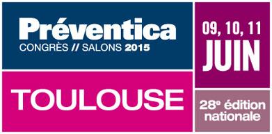 Préventica Toulouse 2015