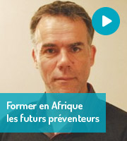 Former en Afrique les futurs préventeurs