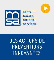Des actions de préventions innovantes
