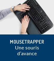 Mousetrapper, une souris d'avance